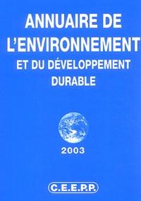 Jean-Marie Dedeyan et  Collectif - Annuaire de l'environnement et du développement durable 2003.