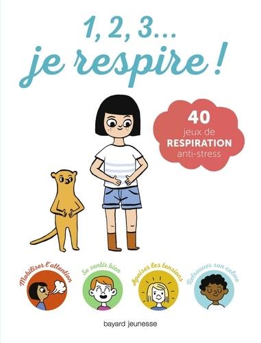 Jean-Marie Defossez - 1, 2, 3... je respire !.