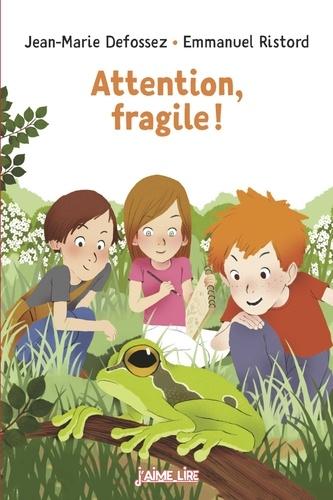 Attention Fragile - N225