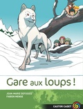 Jean-Marie Defossez et Fabien Mense - Les Sauvenature Tome 6 : Gare aux loups !.