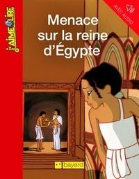 Jean-Marie Defossez - Menace sur la reine d'Égypte.