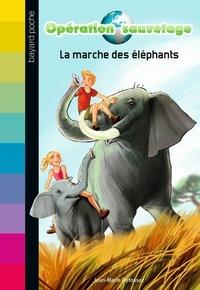 Jean-Marie Defossez - Opération sauvetage Tome 2 : La marche des éléphants.