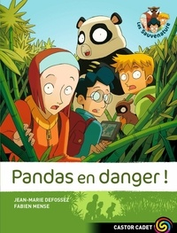 Jean-Marie Defossez et Fabien Mense - Pandas en danger !.