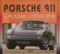 Jean-Marie Defrance - Porsche 911 - Le plaisir a l'état pur.