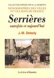 Jean-Marie Delesty - Serrières autrefois et aujourd'hui.