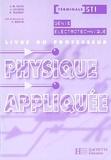 Jean-Marie Delva - Physique appliquée, terminale STI Génie électronique : livre du professeur.