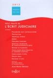 Jean-Marie Denieul - Petit traité de l'écrit judiciaire.