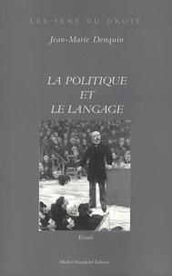 Jean-Marie Denquin - La politique et le langage.