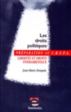 Jean-Marie Denquin - Les droits politiques - Libertés et droits fondamentaux, examen d'entrée au CRFPA.