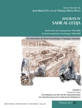 Jean-Marie Dentzer et Thomas Maria Weber - Hauran IV Sahr Al-Ledja Recherches syro-européennes 1998-2008 - Volume 2, Un sanctuaire du désert basaltique à l'époque romaine.