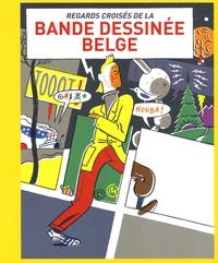 Regards croisés de la bande dessinée belge.pdf