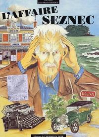 Jean-Marie Digout - L'Affaire Seznec.