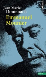 Jean-Marie Domenach - Emmanuel Mounier.