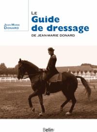 Deedr.fr Le guide de dressage de Jean-Marie Donard Image