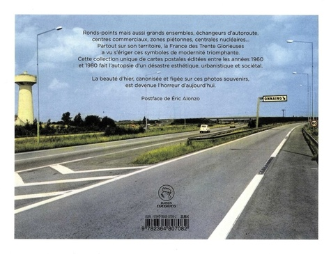 La France des ronds-points. Meilleurs souvenirs des Trente glorieuses. Collection Jean-Marie Donat