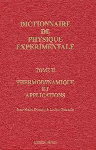Accentsonline.fr Dictionnaire de physique expérimentale. Tome 2, Thermodynamique et applications Image