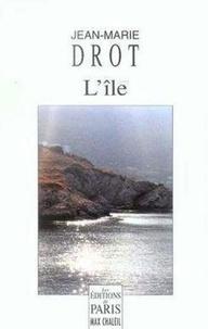Jean-Marie Drot - L'île.