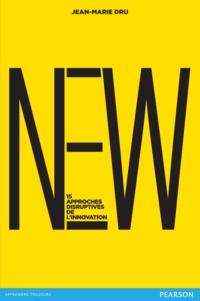 Jean-Marie Dru - New - Quinze approches disruptives de l'innovation.