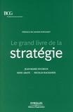 Jean-Marie Ducreux et Nicolas Kachaner - Le grand livre de la stratégie.