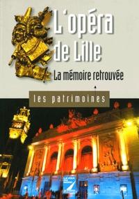 Jean-Marie Duhamel - L'opéra de Lille - La mémoire retrouvée.