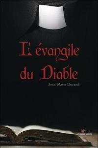 Jean-Marie Durand - L'évangile du diable.