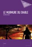 Jean-Marie Durand - Le murmure du diable.