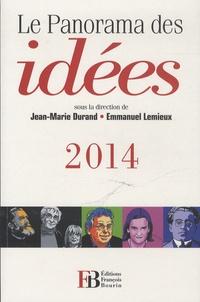 Jean-Marie Durand et Emmanuel Lemieux - Le panorama des idées.