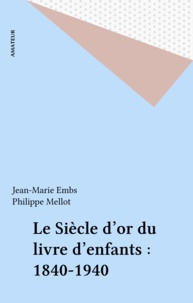 Jean-Marie Embs et Philippe Mellot - .