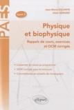 Jean-Marie Escanyé et Alain Durand - Physique et biophysique - Rappels de cours, exercices et QCM corrigés Tome 2.