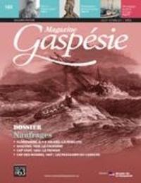 Jean-Marie Fallu et Nathalie Spooner - Magazine Gaspésie. Vol. 52 No. 2, Juillet-Octobre 2015 - Naufrages.