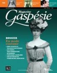 Jean-Marie Fallu et Nathalie Spooner - Magazine Gaspésie. Vol. 53 No. 1, Mars-Juin 2016 - En mode costume.