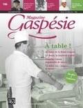Jean-Marie Fallu et Nathalie Spooner - Magazine Gaspésie. Vol. 53 No. 2, Juillet-Octobre 2016 - À table!.