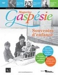 Jean-Marie Fallu et Nathalie Spooner - Magazine Gaspésie. Vol. 53 No. 3, Novembre-Février 2016-2017 - Souvenirs d'enfance.