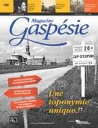 Jean-Marie Fallu et Nathalie Spooner - Magazine Gaspésie. Vol. 54 No. 1, Avril-Juillet 2017 - Une toponymie unique!.