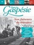 Jean-Marie Fallu et Nathalie Spooner - Magazine Gaspésie. Vol. 54 No. 2, Août-Novembre 2017 - Nos faiseurs de bateaux.