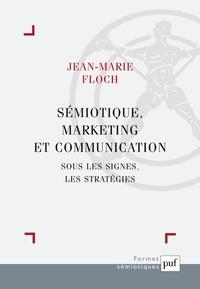 Histoiresdenlire.be Sémiotique, marketing et communication. Sous les signes, les stratégies Image