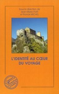 Jean-Marie Furt - L'identité au coeur du voyage - Tourismes & Identités, tome 2.