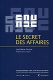Jean-Marie Garinot - Le secret des affaires.
