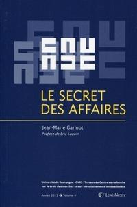Jean-Marie Garinot - Le secret des affaires.