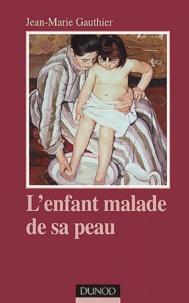 Lenfant malade de sa peau. Approche psychosomatique de lallergie précoce, 2ème édition.pdf