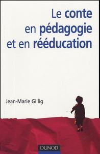 Le conte en pédagogie et en rééducation - Jean-Marie Gillig | Showmesound.org