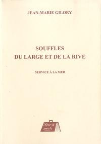 Jean-Marie Gilory - Souffles du large et de la rive - Service à la mer.