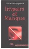 Jean-Marie Gingembre - Impairs et Manque.