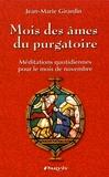 Jean-Marie Girardin - Mois des âmes du purgatoire - Méditations quotidiennes pour le mois de novembre.