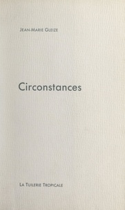 Jean-Marie Gleize - Circonstances.