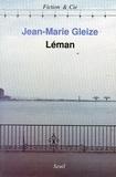Jean-Marie Gleize - Léman.