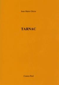 Jean-Marie Gleize - Tarnac.