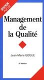 Jean-Marie Gogue - Management de la qualité.