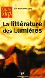 Jean-Marie Goulemot - La littérature des Lumières.