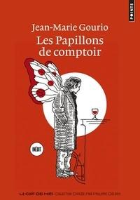 Rechercher et télécharger des ebooks Les Papillons de comptoir 9782757876435 (Litterature Francaise)
